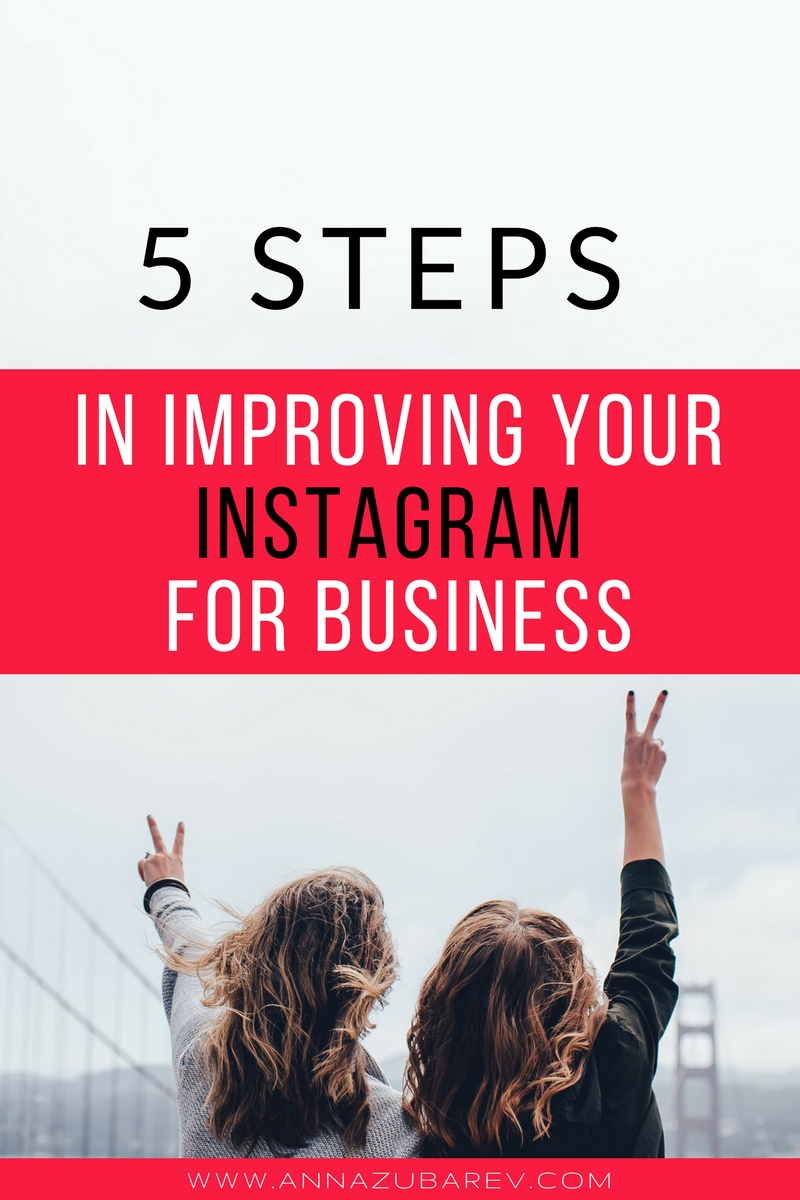 Do you plan on using Instagram for Business as part of your marketing plan?  Take these 5 Steps in improving your Instagram Marketing Strategy game plan. via @annazubarev