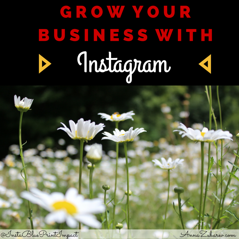 Grow Your Business with Instagram.