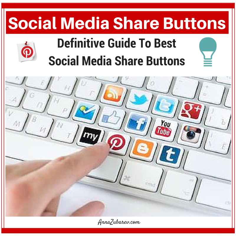 Social Media Share Buttons: Definitive Guide To Best Social Media Share Buttons.