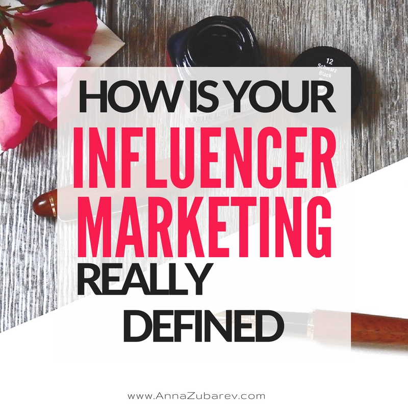 How Is Your Influencer Marketing Really Defined.