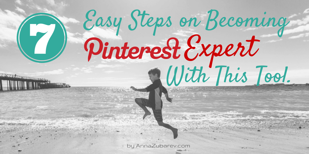 7 Easy Steps on Become a Pinterest Expert with this Tool. copy