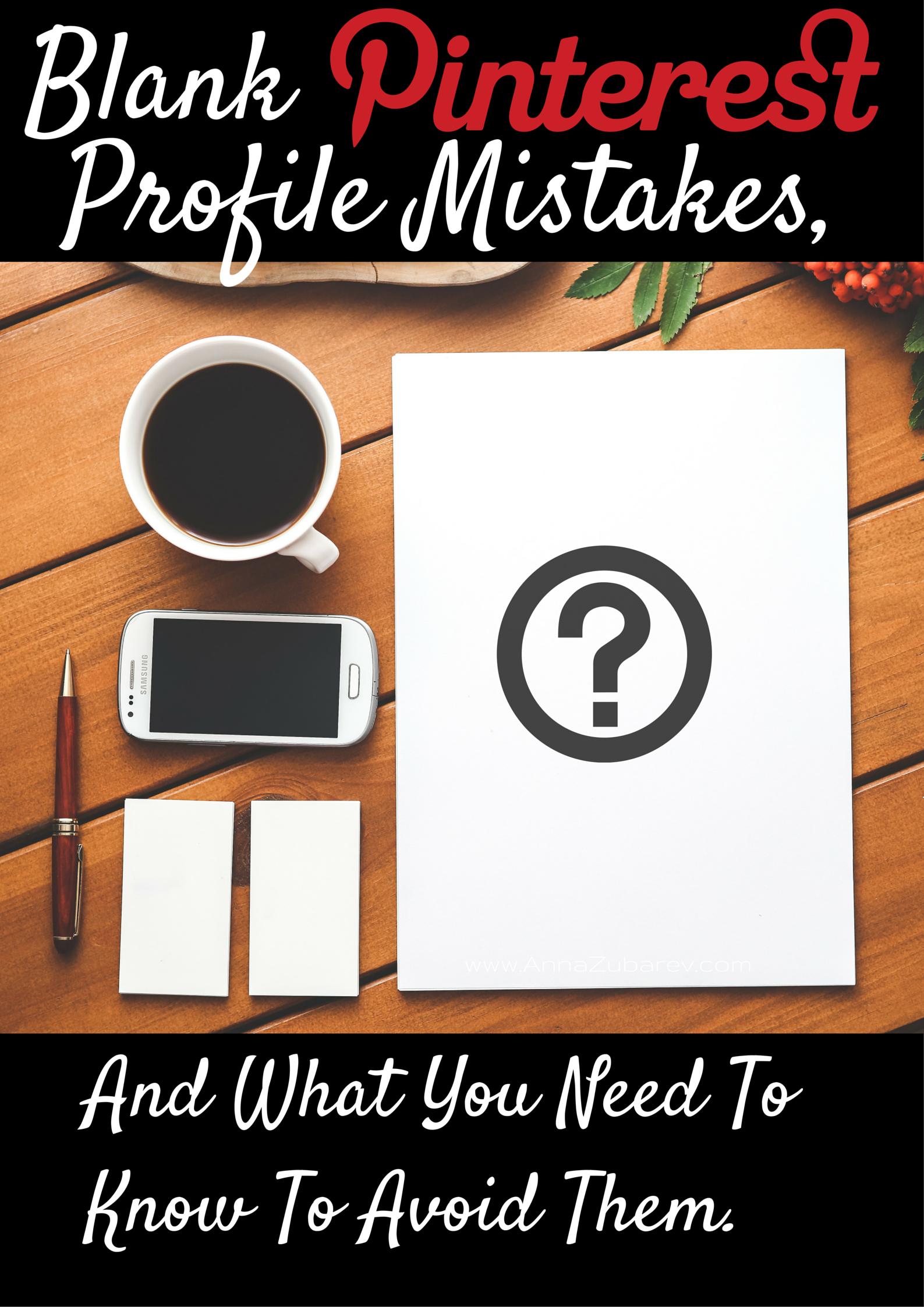 13 Ways How to Avoid making Pinterest Profile Mistakes by @annazubarev #PinterestStrategy #SocialMediaTips