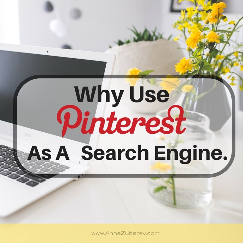 Why Use Pinterest as a Search Engine?