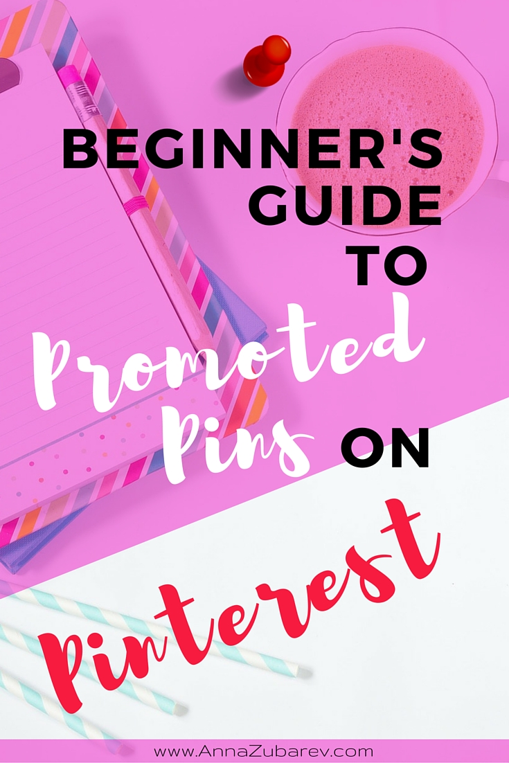 Beginner's Guide To Promoted Pins On Pinterest. via @AnnalZubarev