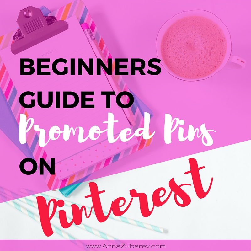Beginner's Guide To Promoted Pins On Pinterest