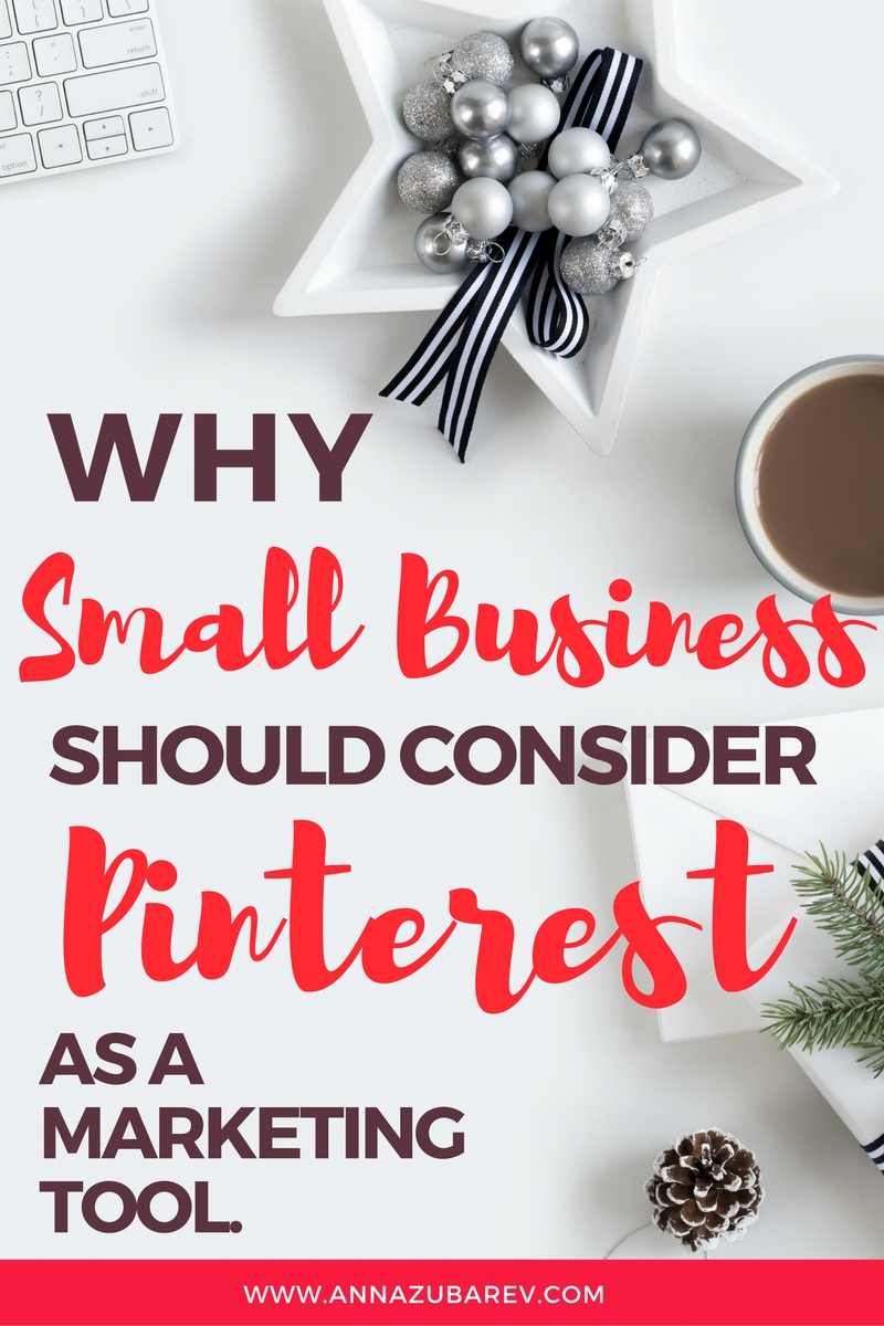 Why Small Businesses Should Consider Pinterest as a Marketing Tool. via @annazubarev