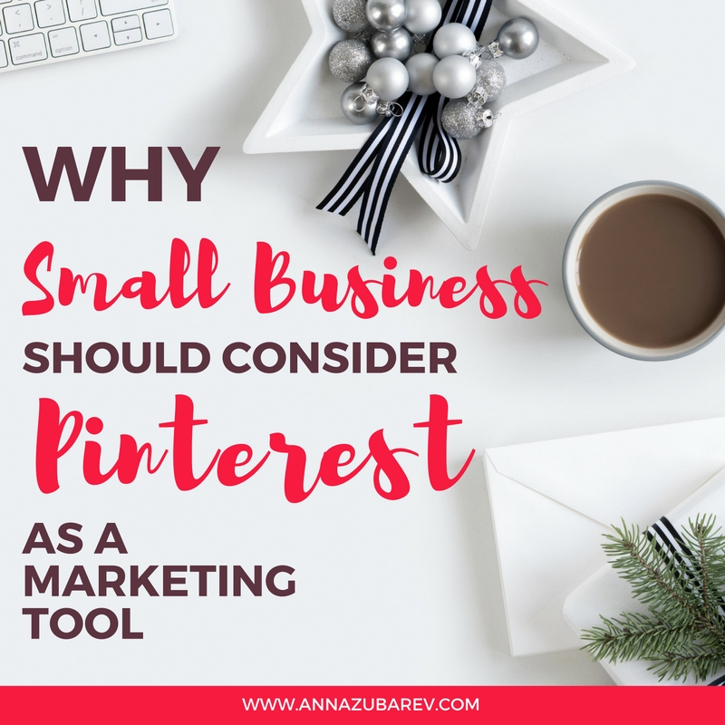 Why Small Business Should Consider Pinterest as a Marketing Tool.