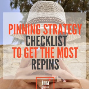 Pinning Strategy Checklist To Get The Most Repins.