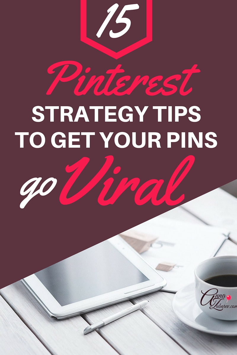 Can you get Massive Pinterest Traffic to your small business?   By having an account with Pinterest and simply pinning will not get you many results.  Take a closer look at my recommended 15 Pinterest Strategy Tips to Get Your Pins go Viral and start getting well-deserved traffic to your site. VIA@annazubarev