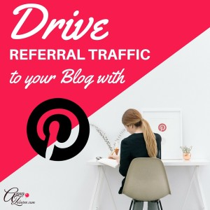 Drive Referral Traffic To Your Blog With Pinterest