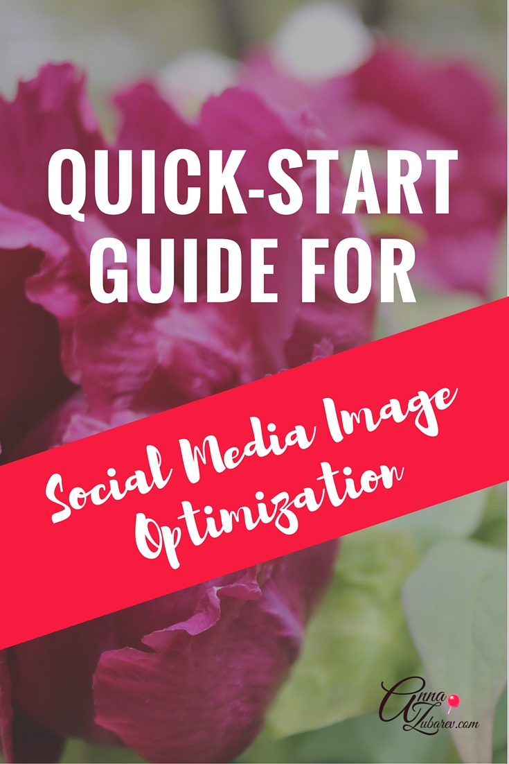 Quick-Start Guide For Social Media Image Optimization. via @annazubarev