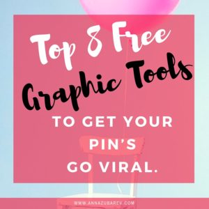 Top 8 FREE Graphic Tools To Get Your Pins Go Viral
