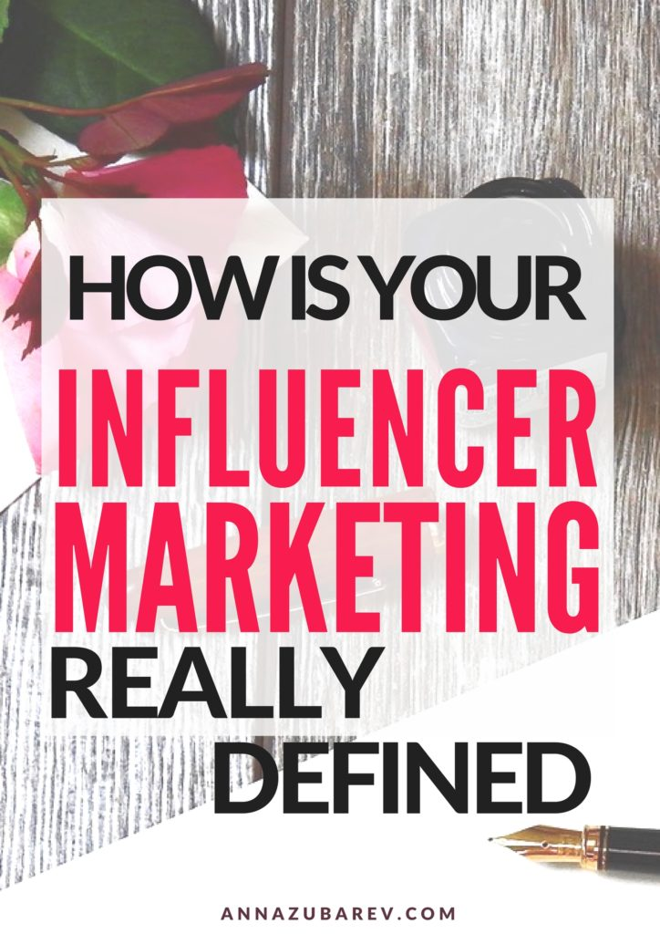 How Is Your Influencer Marketing Really Defined. via @annazubarev