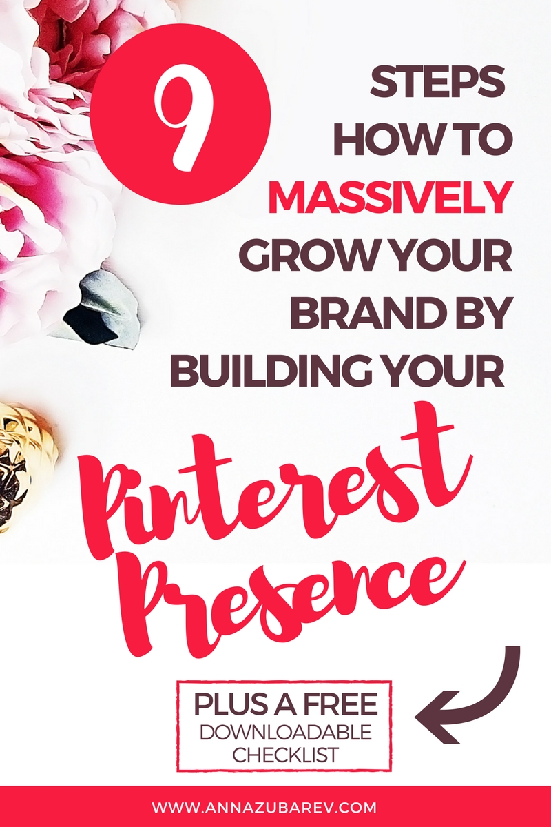 Following these 9 Steps for growing your Pinterest presence can help you be strategic about how you use Pinterest and grow your following considerably. via @annazubarev II #PinterestExpert #Pintereststrategy #pinterestmarketing